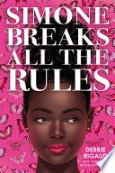 Simone Breaks All the Rules Book PDF