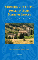 Churches and Social Power in Early Medieval Europe