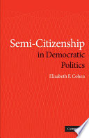 Semi Citizenship in Democratic Politics