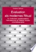 Evaluation als modernes Ritual
