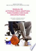 Manual De Actividad F Sica Adaptada Para Padres Con Hijos Discapacitados