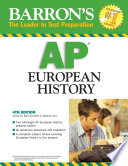 Barron's AP European History Exam Including Subject Reviews Test Taking