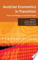 Austrian Economics in Transition In The Austrian School Of Economics Since Its