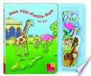 Mein Fühl-Puzzle-Buch - Im Zoo
