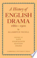A History Of English Drama 1660-1900 : the reopening of the theatres at the...