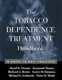 The Tobacco Dependence Treatment Handbook