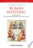 A Companion to Roman Rhetoric