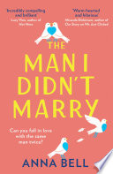 The Man I Didn   t Marry  the new emotional and hilarious romantic comedy you need to read in 2021  Book PDF