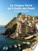 Le Cinque Terre Ed Il Golfo Dei Poeti