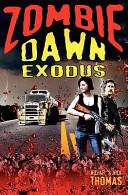 Ebook Zombie Dawn Exodus Epub Michael G. Thomas,Nick S. Thomas Apps Read Mobile