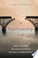 Is Bipartisanship Dead