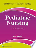 Lippincott Review  Pediatric Nursing