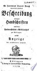 M. Jeremias David Reuß Unterbibliothekars Beschreibung einiger Handschriften aus der Universitäts-Bibliothek zu Tübingen