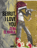 Beirut, I Love You And Activist Who Had An Unconventional But Worldly