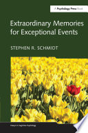 Extraordinary Memories for Exceptional Events