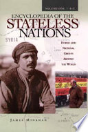 Encyclopedia of the Stateless Nations: A-C Emerging National Groups Worldwide Some Of Whom Are