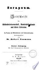 Serapeum, Zeitschrift für Bibliothekwissenschaft, Handschriftenkunde und ältere Litteratur. herausg. von R. Naumann. [With] Intelligenzblatt