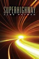Superhighway