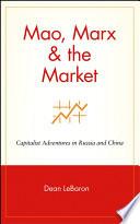 Mao Marx The Market book