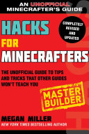 Hacks for Minecrafters: Master Builder Book