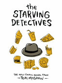The Starving Detectives