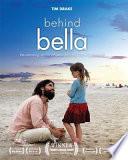 Behind Bella