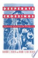 Desperate Crossings  Seeking Refuge in America