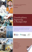 Transdisciplinary Engineering  A Paradigm Shift