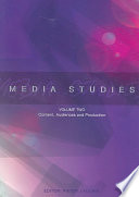 Media Studies  Content  audiences  and production