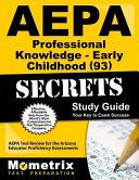Aepa Professional Knowledge   Early Childhood  93  Secrets Study Guide