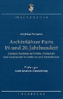 Archivführer Paris, 19. und 20. Jahrhundert