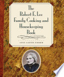 The Robert E Lee Family Cooking And Housekeeping Book