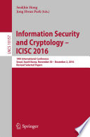 Information Security and Cryptology    ICISC 2016