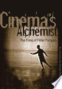 Cinema's Alchemist
