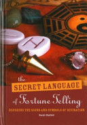 The Secret Language of Fortune Telling Fascinating Book Takes The Mystery