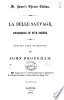 La Belle Sauvage, burlesque in five scenes. Adapted from Pocahontas, etc. (St. James's Theatre edition.). Pdf/ePub eBook