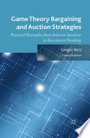 Game Theory Bargaining and Auction Strategies Book Cover