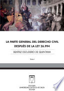 La Parte General del Derecho Civil después de la Ley 26.994