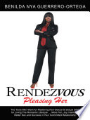 RENDEZVOUS Your Committed Relationship? Live The