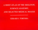A brief atlas of the skeleton  surface anatomy  and selected medical images