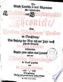 Die Alteste Teutsche so wol Allgemeine Als insonderheit Elsassische und Straßburgische Chronicke