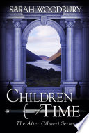 Children of Time  The After Cilmeri Series Book 4