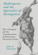 Shakespeare and the Spectacles of Strangeness