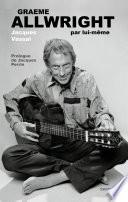 Allwright Graeme Special Guitare Tablatures par Graeme ALLWRIGTH, Jacques VASSAL