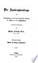 Die Apokryphenfrage mit Berücksichtigung der Schriften Stier's u. Hengstenberg's