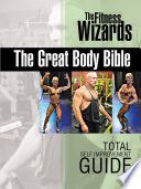 The Great Body Bible