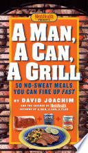 A Man A Can A Grill