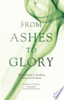 From Ashes To Glory : how it affects every area of...