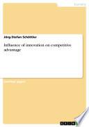 Ebook Influence of innovation on competitive advantage Epub Jörg-Stefan Schöttler Apps Read Mobile
