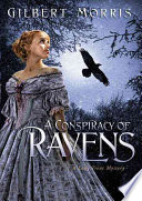 A Conspiracy Of Ravens : this victorian murder mystery. with the help of...